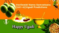 Hevilambi Nama Samvatsara Ugadi Predictions for 2017-18 in Vedic Astrology