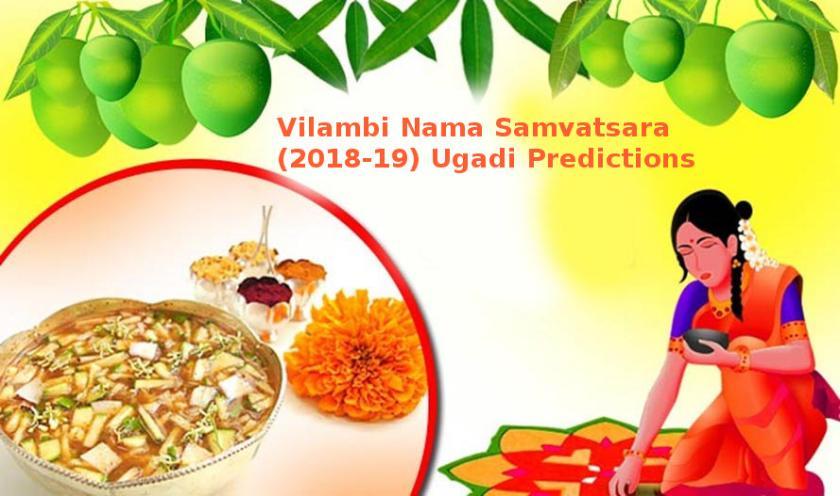 Vilambi Nama Samvatsara Ugadi Predictions (2018-19)